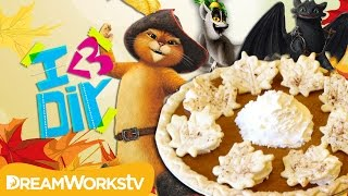 Delicious Thanksgiving Recipes with Toothless, King Julien, and Puss In Boots! | I ♥ DIY