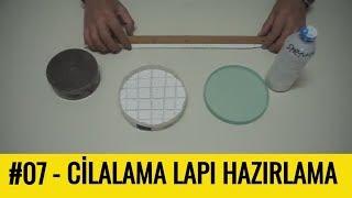 #07 - Cilalama Malzemeleri ve Lap Kalıbı Hazırlama || TELESKOPHANE