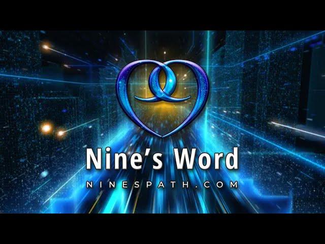 Repatterning | Nine's Word Pleiadian Message