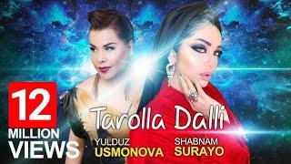 New Music Yulduz Usmonova & Shabnam Surayo - Tarolla Dalli 2019