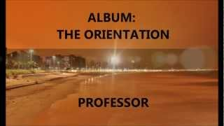 SHOBA SHOBANE. PROFESSOR feat AVANTE (The Orientation)