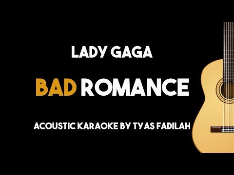Bad Romance - Lady Gaga (Acoustic Guitar Karaoke Backing Track with Lyrics)