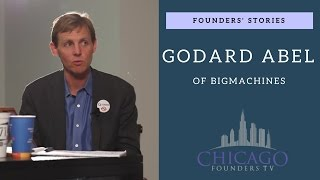 Founders' Stories: Big Machines' Godard Abel