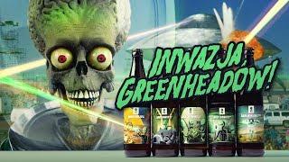 Inwazja GreenHeadów! #debiut