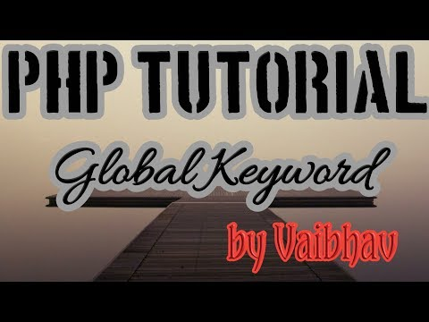 """LIVE"" Global Keyword Use  In Php Language With Program [Hindi] 
