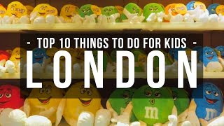 Top 10 Things To Do In London For Kids - London Attractions