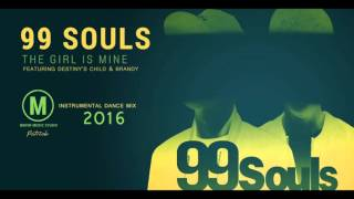 99 Souls - The Girl Is Mine (featuring Destiny