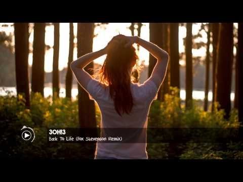 3OH!3 - Back To Life (Fox Stevenson Remix)