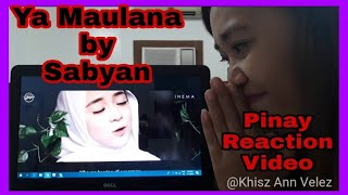 Ya Maulana by Sabyan Filipina Reaction Video
