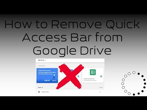 How to Remove Quick Access Bar from Google Drive