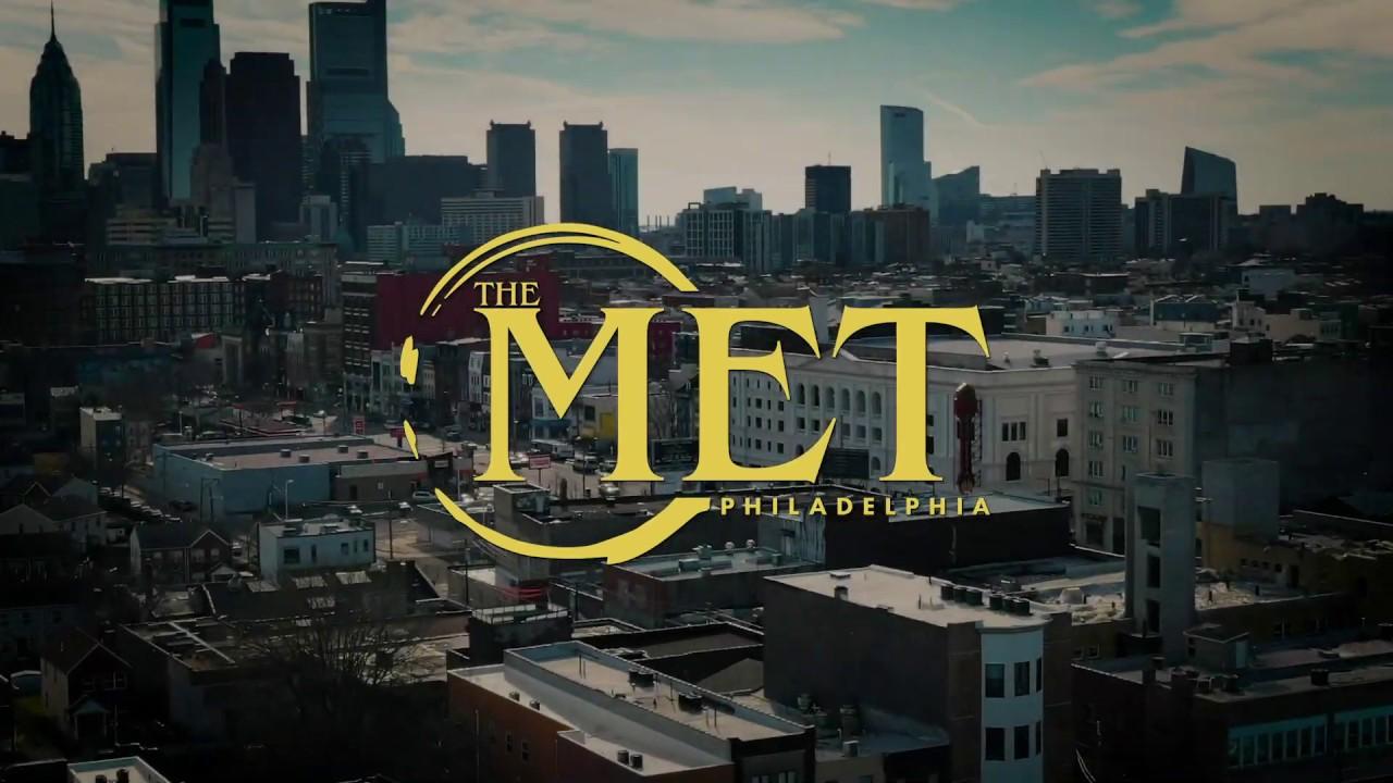 Experience The Met Philadelphia