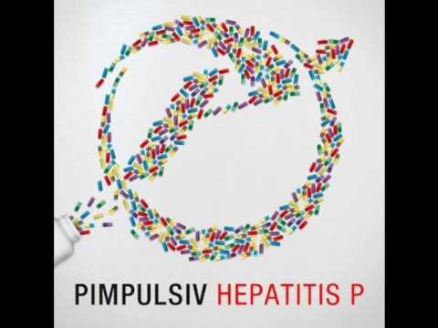 Pimpulsiv - Prolog - Hepatitis P