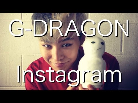 G-DRAGON Instagram BIG BANG ビッグバン インスタグラム xxxibgdrgn - YouTube