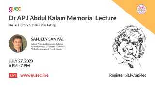 Dr A P J Abdul Kalam Memorial Lecture on the History of Indian Risk Taking