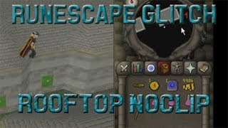 [RS07] Rooftop Agility Noclip - RuneScape Glitch