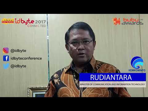 Rudiantara ( Minister of Communication and Information Technology ) for ID BYTE 2017