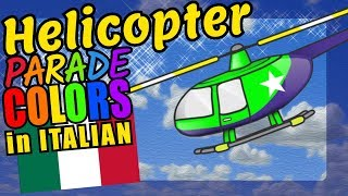 Helicopters Teaching Italian Language Colors Educational Language Video for Kids