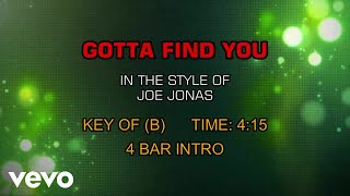 Joe Jonas - Gotta Find You (Karaoke)