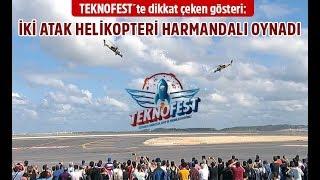 İki Atak helikopteri harmandalı oynadı-Teknofest 2018