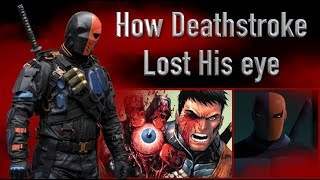 How Deathstroke Lost His Eye (Every Version: Arrow, Comics, Son Of Batman...)
