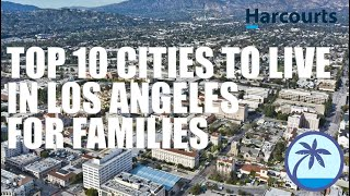 Affordable Los Angeles Neighborhoods | Top 10 Best Places to Live in LA