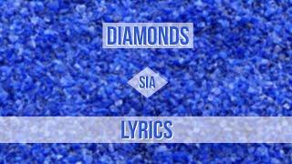 Sia - Diamonds (Original Version) (Lyrics)