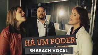 Shabach Vocal - Há um Poder (Clipe Oficial)