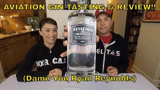 QUICK AVIATION GIN REVIEW (Damn you Ryan Reynolds!!)