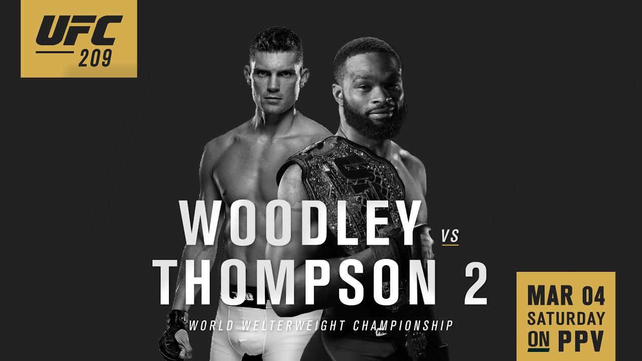 UFC 209 Trailer: Woodley vs Thompson 2