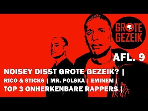 Noisey Disst Grote Gezeik? , Mr. Polska Is Op Nullen, Eminem vs Trump | Grote Gezeik AFL. 9