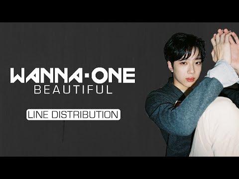 Wanna One (워너원) - Beautiful (뷰티풀) [Line Distribution]