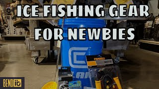 Ice Fishing Gear for Newbies