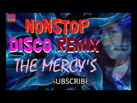 NONSTOP  NOSTALGIA - THE MERCY'S