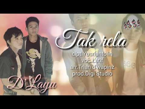 D'Layu - Tak Rela (Hits Song) Bangka Belitung -Official Video Lirik