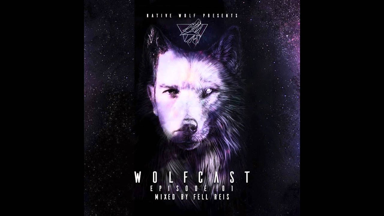 Download WolfCast 001 - Mixed by Fell Reis