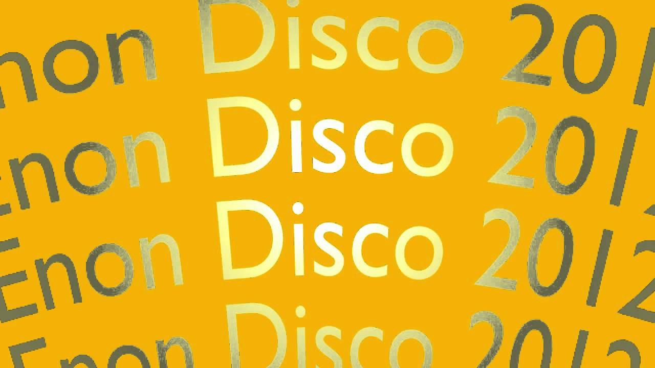 Enon Disco