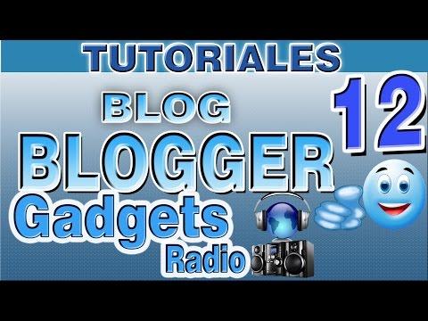 Como Colocar Gadgets Widgets en Blogger | Poner Radio en Blogger