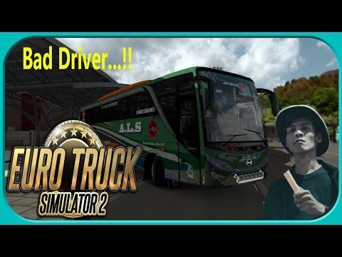 Supirnya Kejar Setoran - Euro Truck Simulator 2(Mod Map Indonesia&Mod Bus)