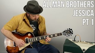 """How to Play """"Jessica"""" by The Allman Brothers on Guitar (PT 1)"""