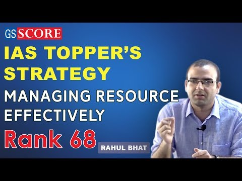 Managing Resource Effectively, strategy by IAS Topper Rahul Bhat, Rank 68, From J&K