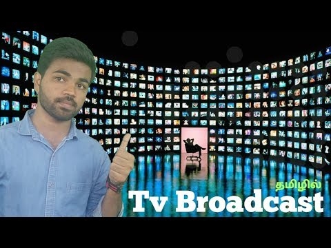 How tv broadcasting works in tamil | Broadcast TV | satellite TV | Cable TV | Tamil | Learn Tech