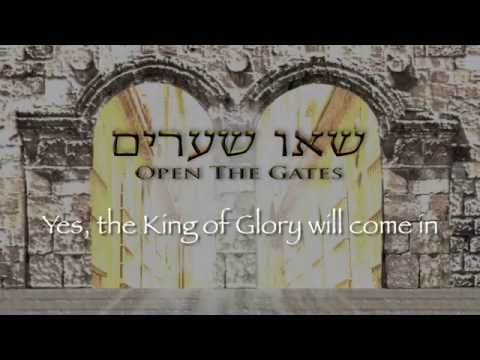 OPEN THE GATES / SEU SHEARIM  (Psalm 24) - James Block
