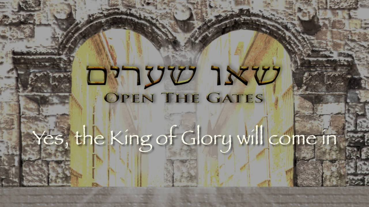 OPEN THE GATES / SEU SHEARIM  (Psalm 24) - James Block