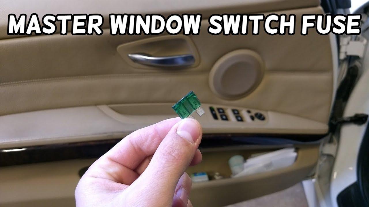 Master Window Switch Fuse Location Bmw E90 E91 E92 E93