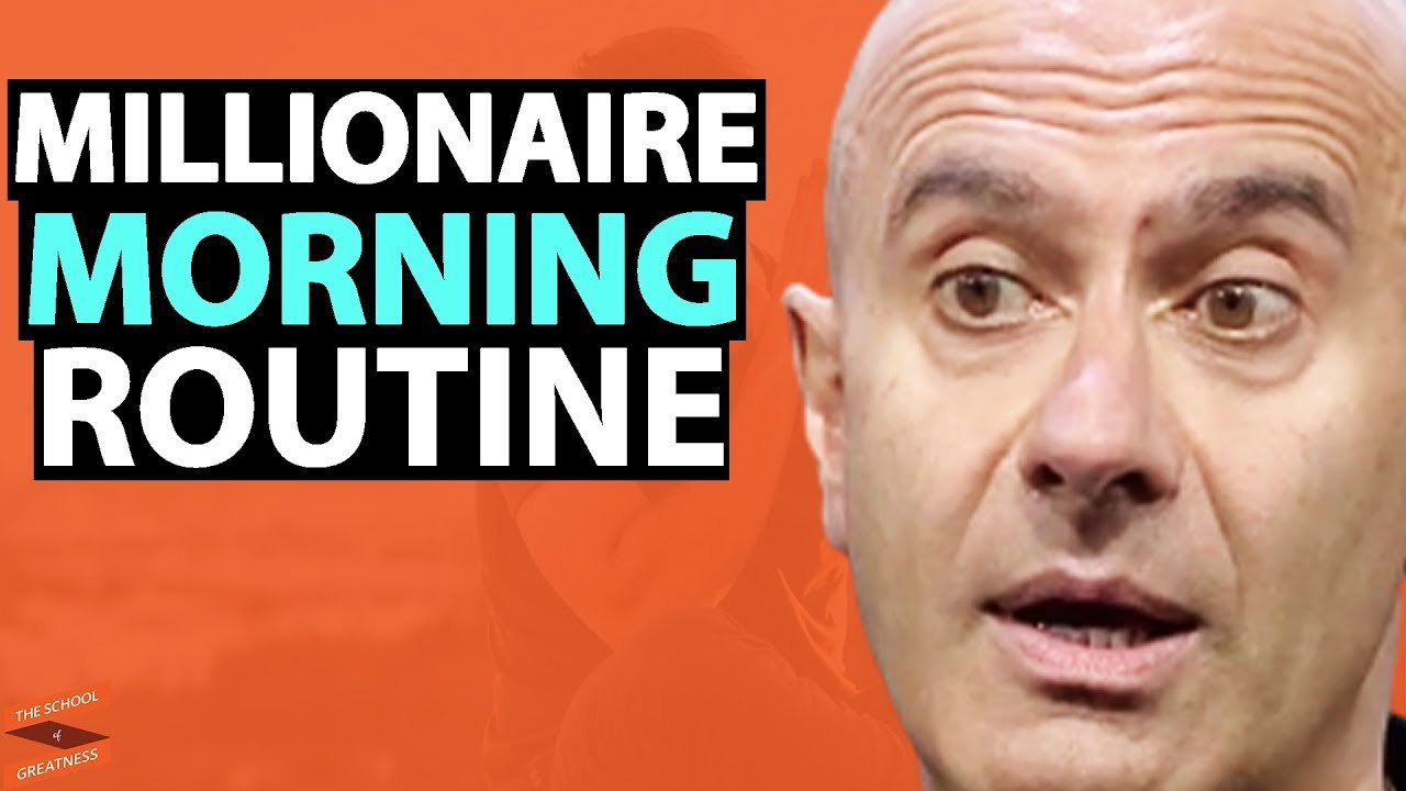The MILLIONAIRE MORNING ROUTINE (Habits Of The Worlds GREATEST ACHIEVERS)|Robin Sharma & Lewis Howes