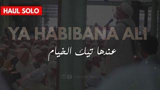 Download Ya Habibana Ali - Haul Solo |  tareem_lovers