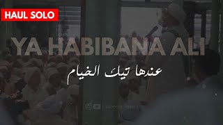Gambar cover Ya Habibana Ali - Haul Solo |  tareem_lovers
