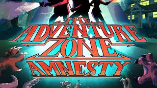 The Adventure Zone: Amnesty - Episode 26