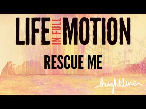 BrightLine - Rescue Me (Official Audio)