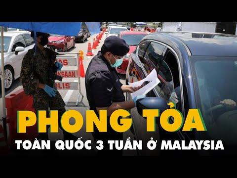 Malaysia phong tỏa toàn quốc 3 tuần